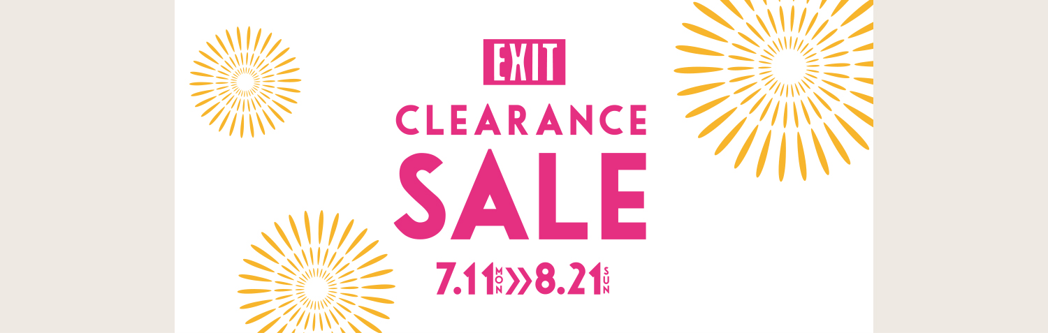 EXIT CLEARANCE SALE